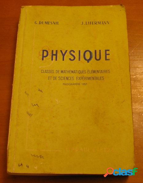Physique, d. dumesnil et j. lifermann