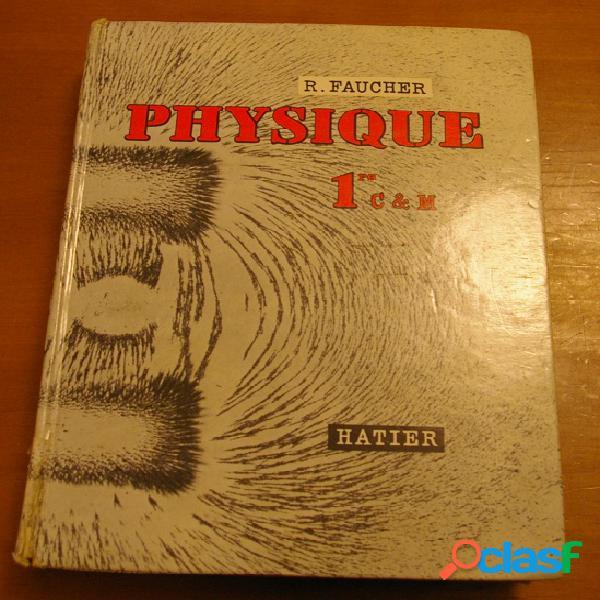 Physique, r. faucher