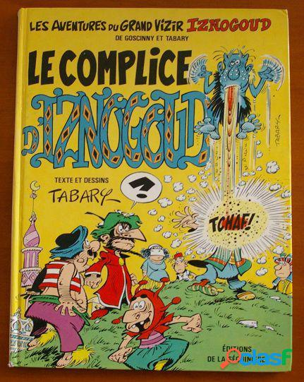 Le complice d'iznogoud, tabary et goscinny