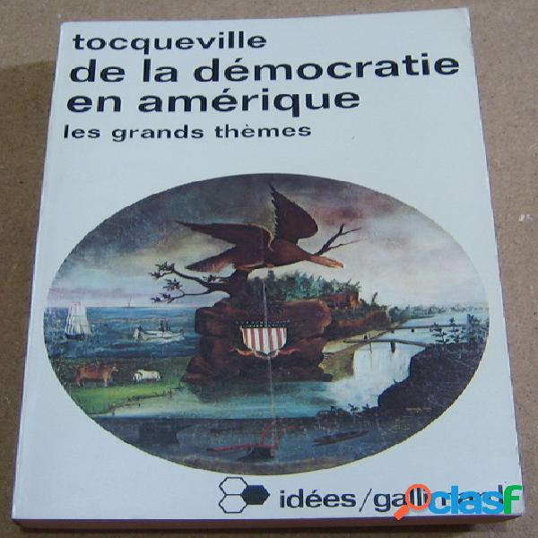 De la démocratie en amérique, alexis de tocqueville