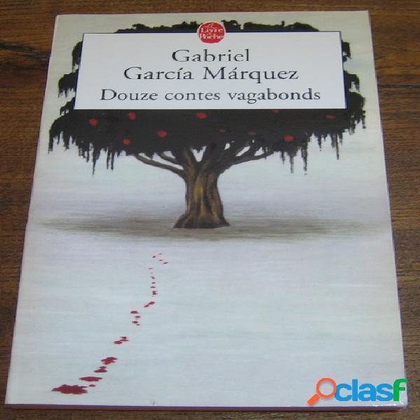 Douze contes vagabonds, gabriel garcia marquez