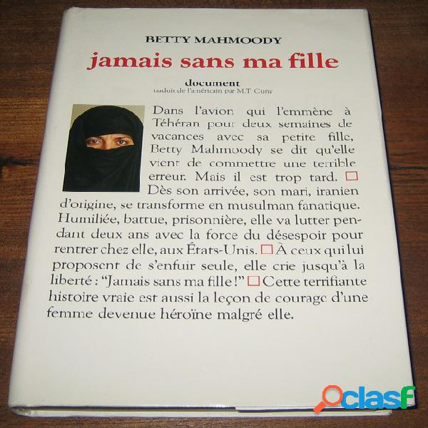 Jamais sans ma fille, betty mahmoody