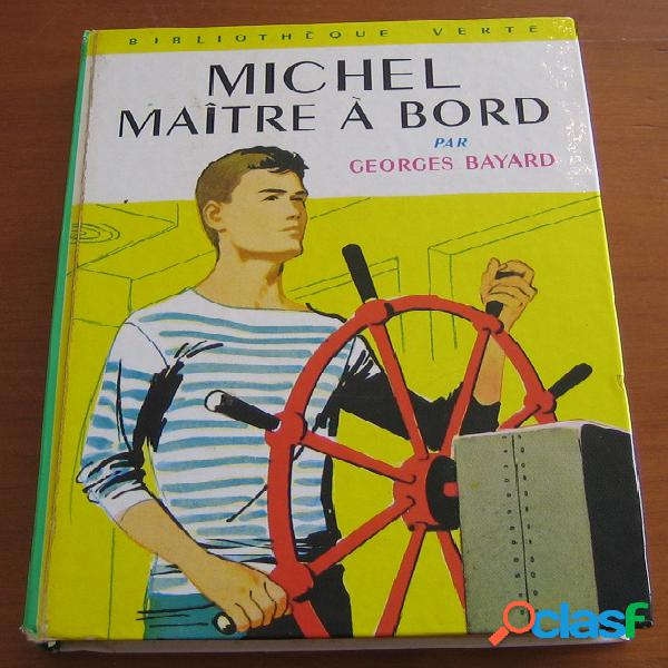 Michel maître à bord, georges bayard