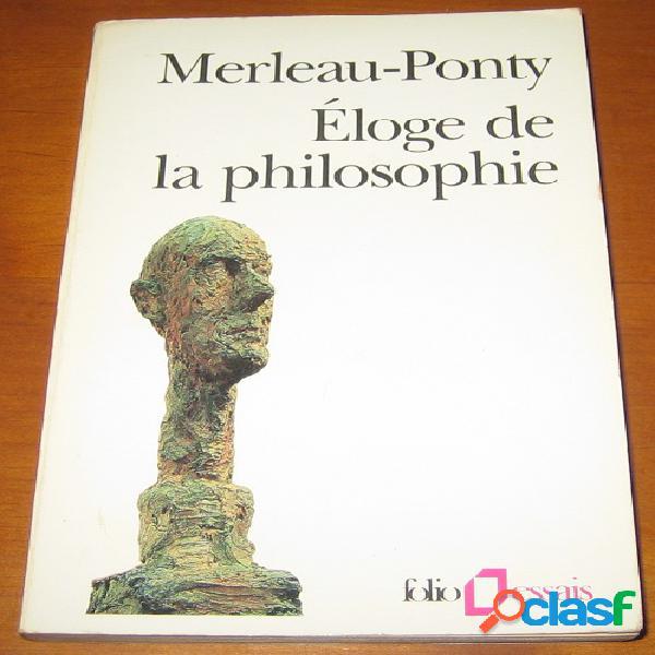 Eloge de la philosophie, maurice merleau-ponty