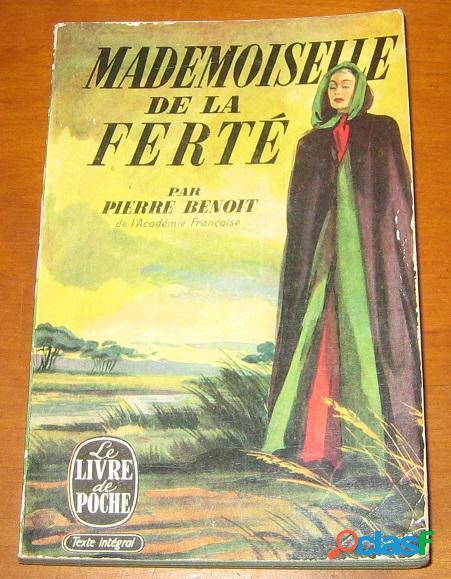 Mademoiselle de la ferté, pierre benoit
