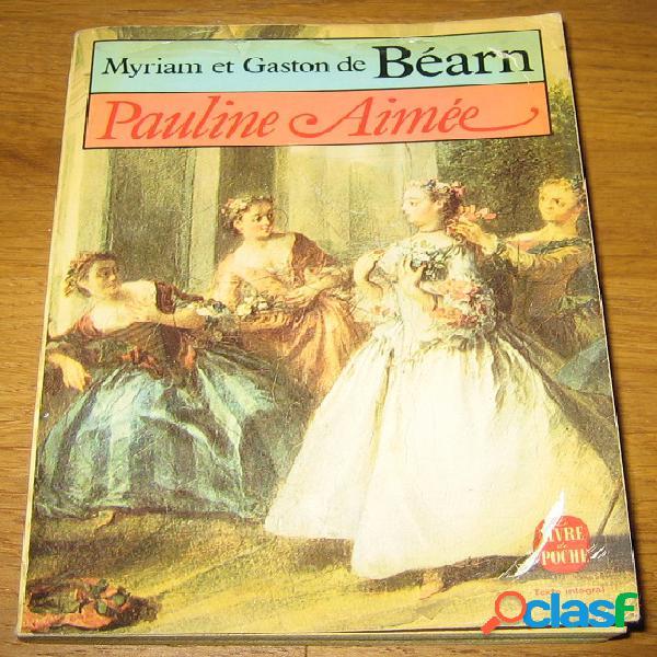 Pauline aimée, myriam et gaston de béarn