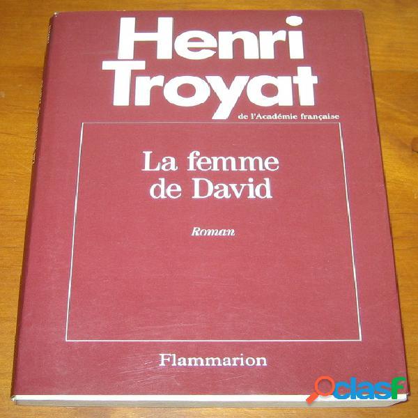 La femme de david, henri troyat