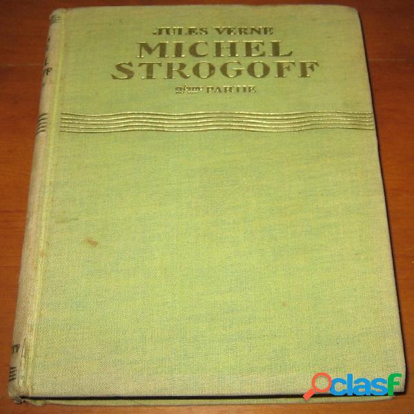 Michel Strogoff (2ème partie), Jules Verne