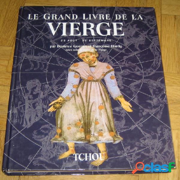 Le grand livre de la vierge, béatrice guénin & françoise hardy