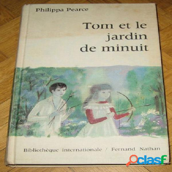 Tom et les jardins de minuit, philippa pearce