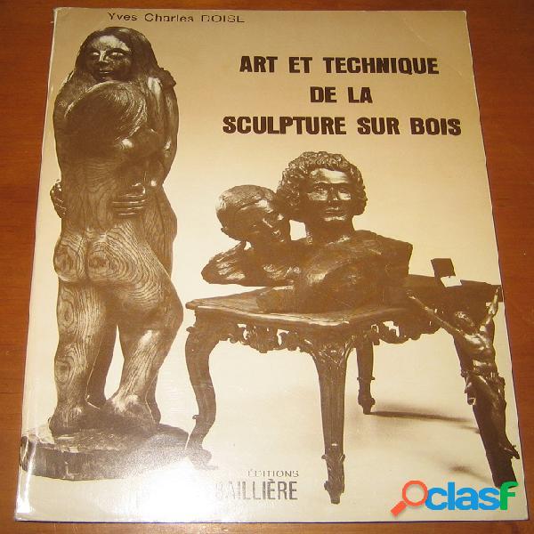 Art et technique de la sculpture sur bois, yves charles doise