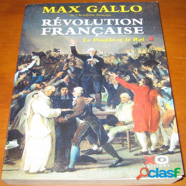 Révolution française 1 – le peuple et le roi, max gallo