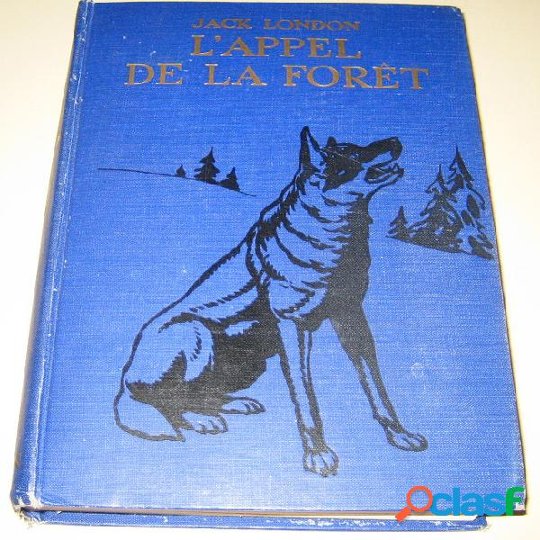 L'appel de la forêt, Jack London