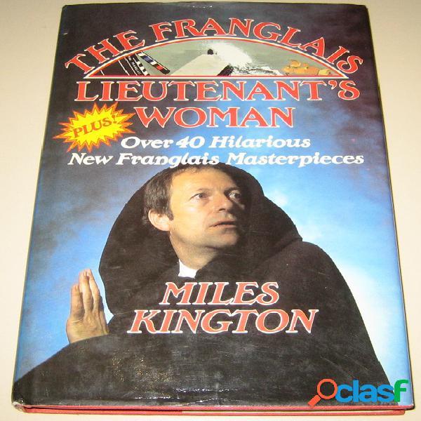 The franglais lieutenant's woman, Miles Kington
