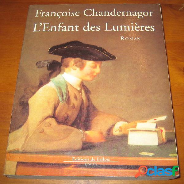 L'enfant des lumières, françoise chandernagor