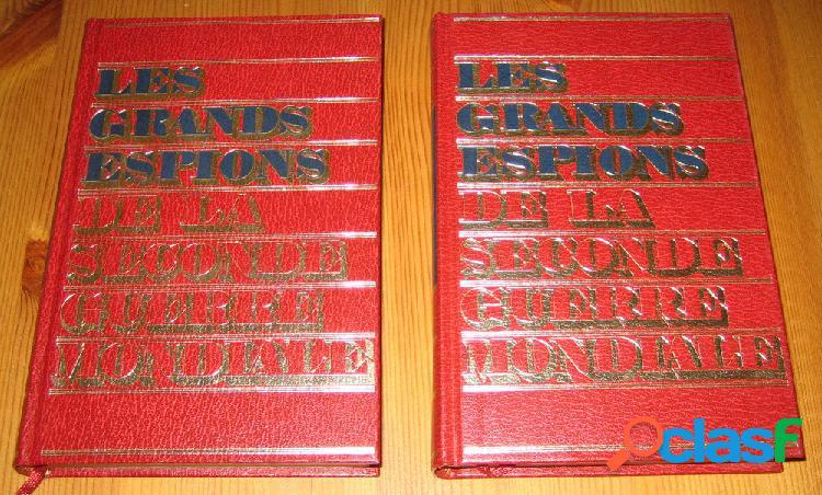 Les grands espions de la seconde guerre mondiale (2 tomes)