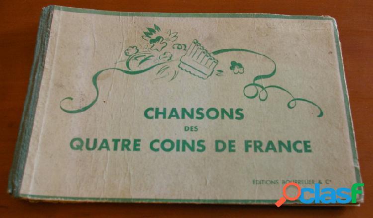 Chansons des quatre coins de france, s. berthon et r. bettembos