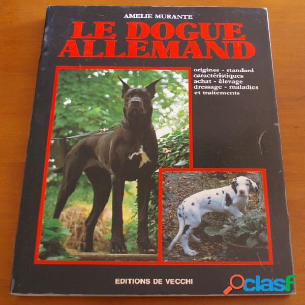 Le dogue allemand, amelie murante