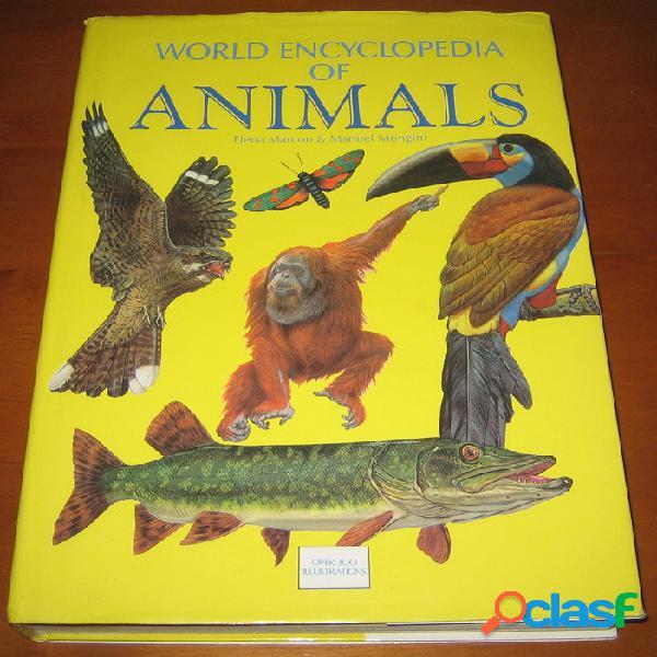 World encyclopedia of animals, elena marcon & manuel mongini