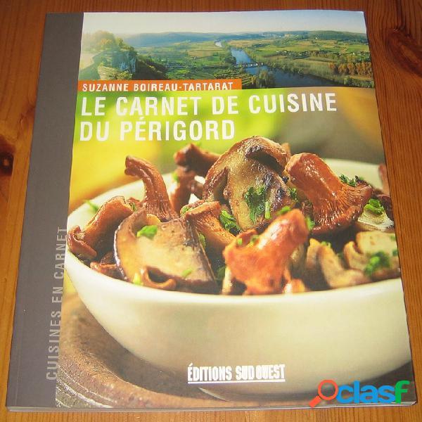 Le carnet de cuisine du périgord, suzanne boireau-tartarat