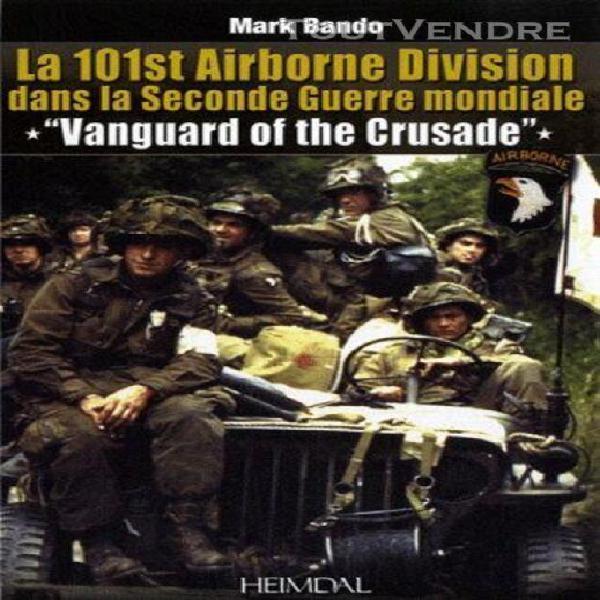 La 101st airborne division dans la seconde guerre mondiale -