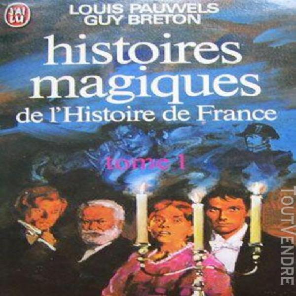Histoires magiques de l'histoire de france. tome 1