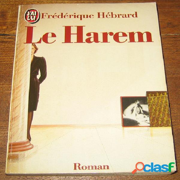 Le harem, frédérique hébrard