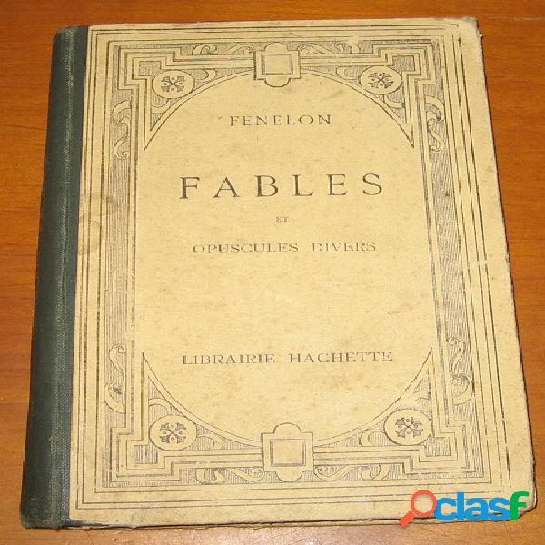 Fables et opuscules divers, fenelon