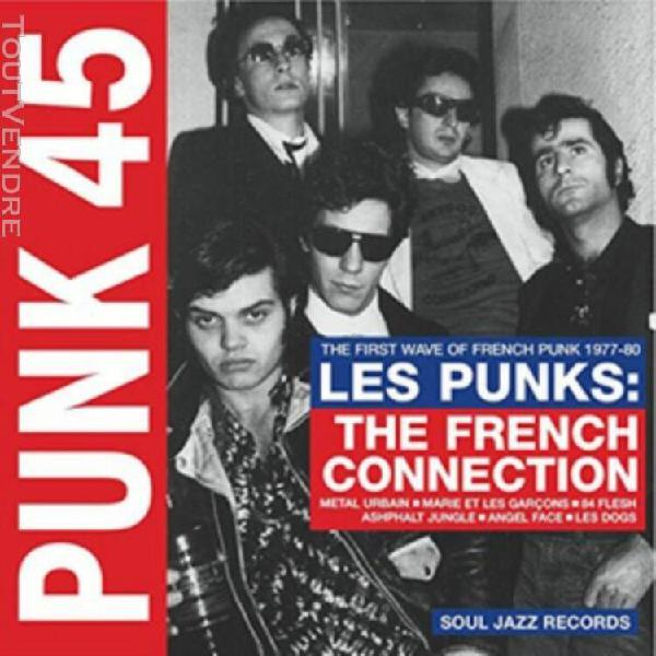 Punk 45 -les punks the french connection - 2 vinilos