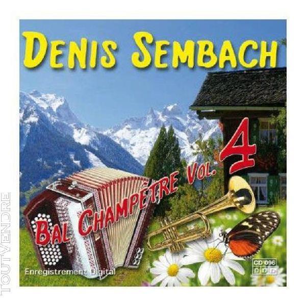 Denis sembach bal champétre volume 4