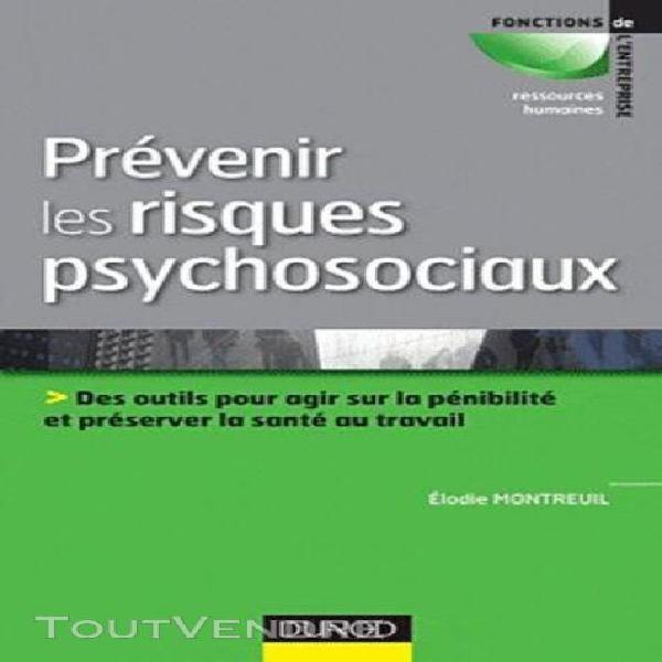 Prévenir les risques psychosociaux - des outils pour agir