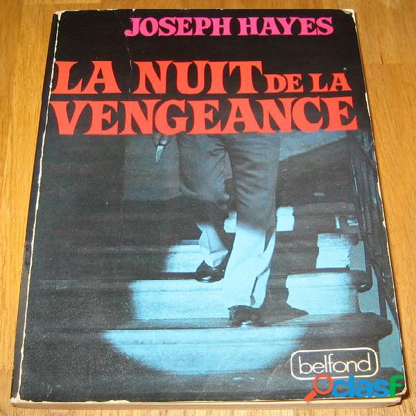 La nuit de la vengeance, joseph hayes