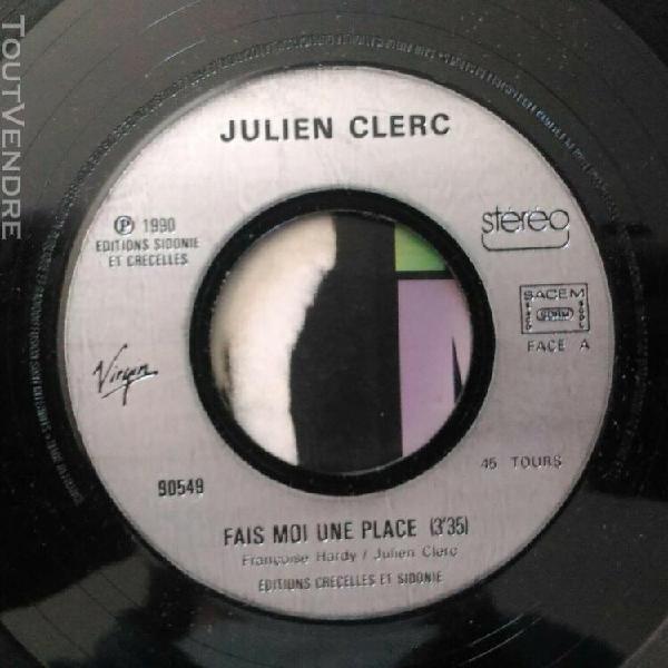 """Vinyle 45t 7"""" sp - julien clerc - fais moi une place - virgi"""