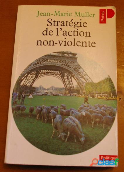 Stratégie de l'action de non-violence, jean-marie muller