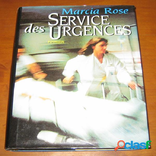 Services des urgences, marcia rose
