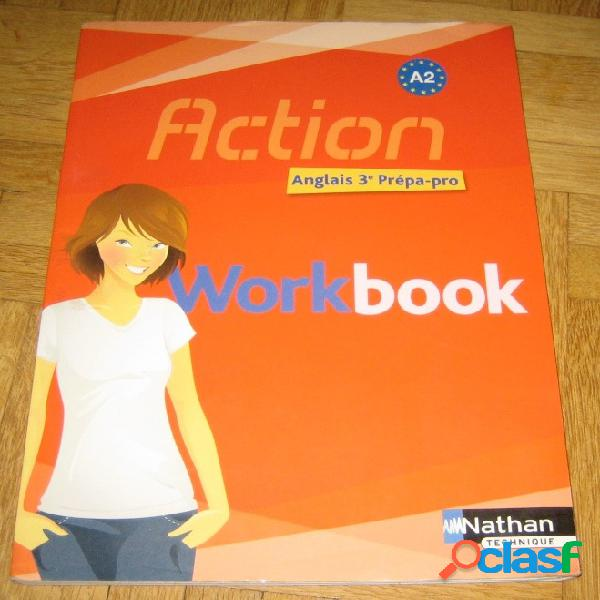 Action workbook - anglais 3e prépa-pro