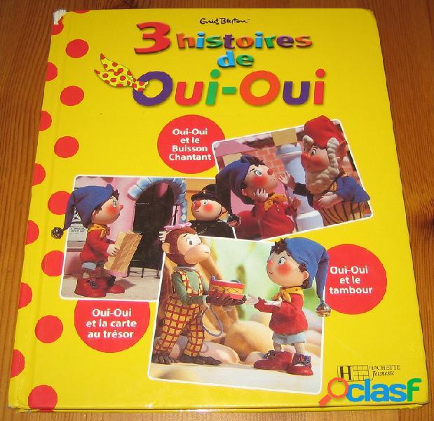 3 histoires de oui-oui, enid blyton