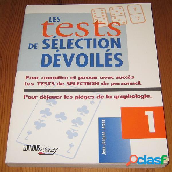 Les tests de sélection dévoilés - Jean-Jacques Larané