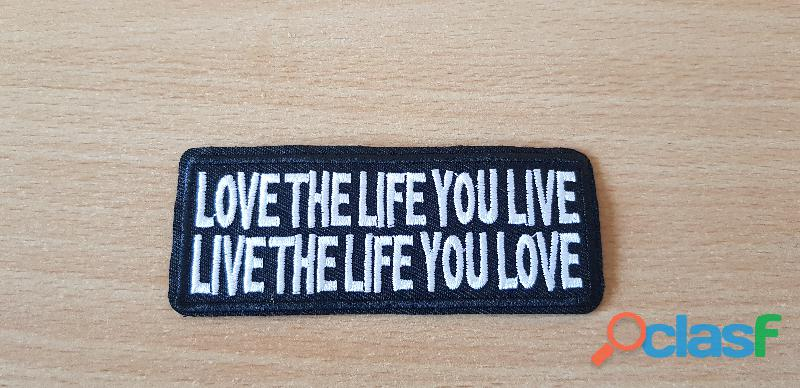 ecusson brodé patch espoir, renouveau, liberté love the life you live, live the life you love