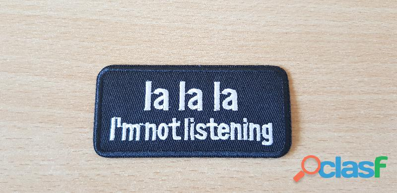 ecusson brodé patch humour la la la i'm not listening 8,5x4 cm thermocollant