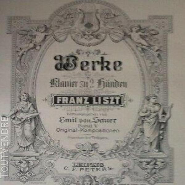 Franz liszt - compositions originales piano solo - éditions