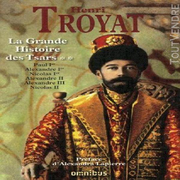 La grande histoire des tsars - tome 2