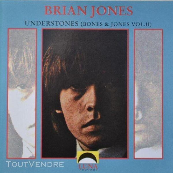 Understones - bones and jones vol 2 (rolling stones / brian