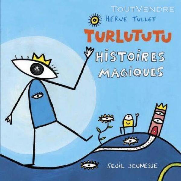 Turlututu - histoires magiques