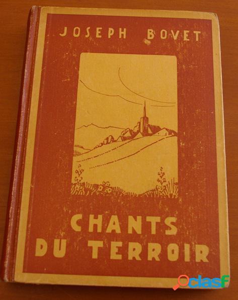 Chants du terroir, joseph bovet