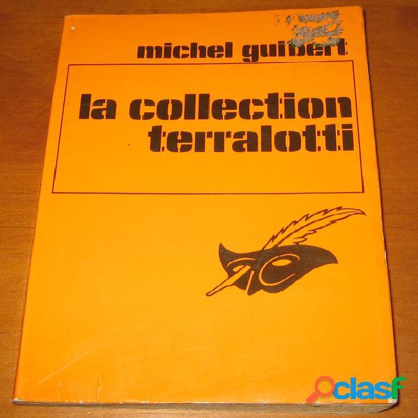 La collection terralotti, michel guibert