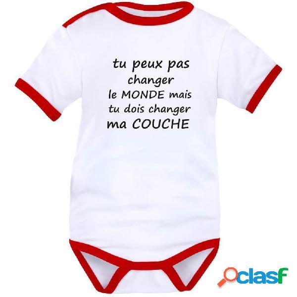 Body bébé message rigolo: tu peux pas changer le MONDE - Blanc avec bords rouges Courtes 0-1 mois