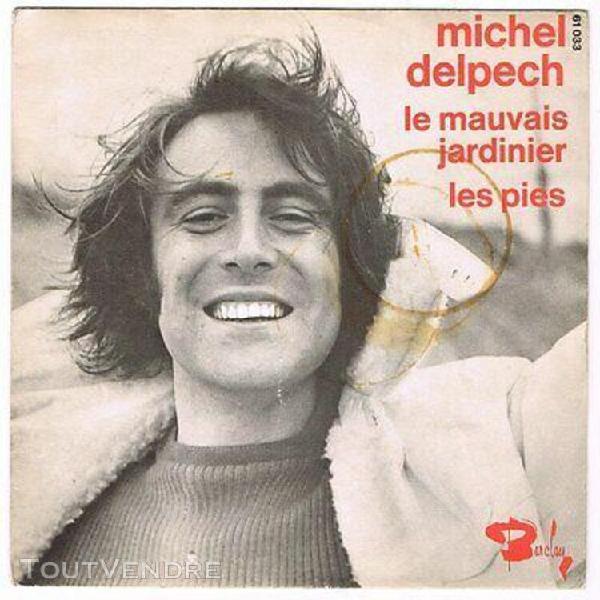 Michel delpech -45t sp 7''-le mauvais