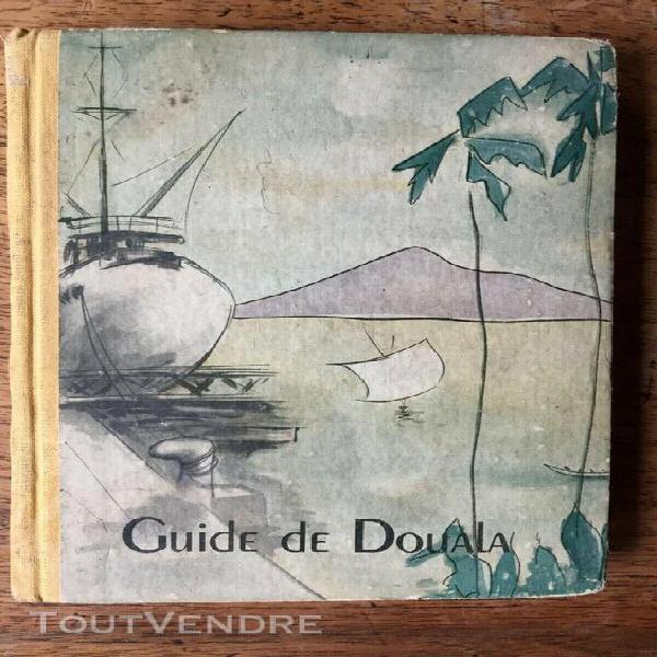 Afrique, cameroun) guide de douala, 1953, illustré, carte
