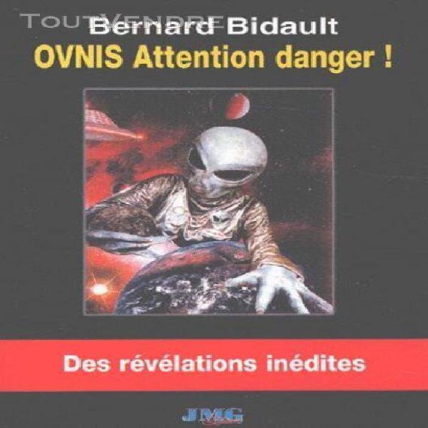 Ovnis - attention danger !